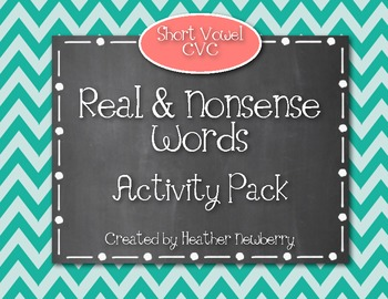 Real & Nonsense Words Activity Pack: CVC