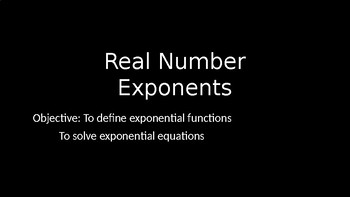 Real Number Exponents - PowerPoint Lesson (8.2)