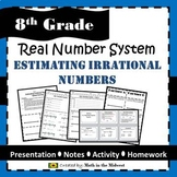 8.NS.2 Real Number System, Estimating Irrational Numbers Activity
