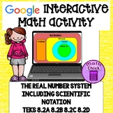 Real Number System Google Ready Activity TEKS 8.2A 8.2B 8.2C 8.2D