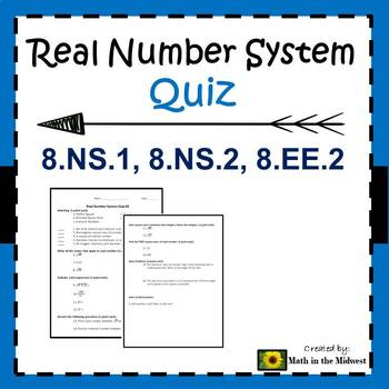 8.NS.A.1, 8.NS.A.2, 8.EE.A.2 Real Number System - Quiz