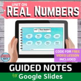 Real Numbers Digital Notebook Guided Notes for Video Lesso