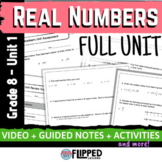 Real Numbers Full Unit - Flipped Classroom