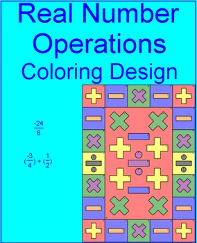 REAL NUMBERS: OPERATIONS - COLORING ACTIVITY