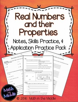 Real Numbers & Their Properties - Notes, Practice, & Application Pack