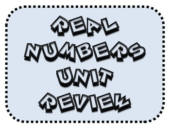 Real Numbers Unit Review Activity