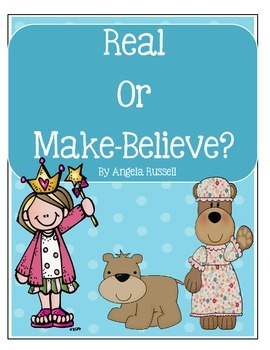 Real Or Make-Believe?