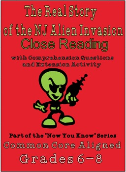 Real Story of the NJ Alien Invasion- High Interest Nonfiction Text