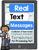Real Text Messages:  Conversation Templates for Processing Text