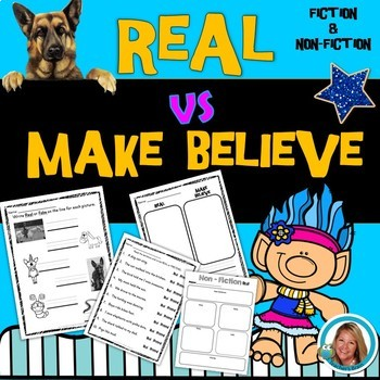 Real VS Make Believe FACT and FICTION Week Unit