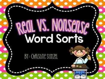 Real Vs. Nonsense Word Sorts