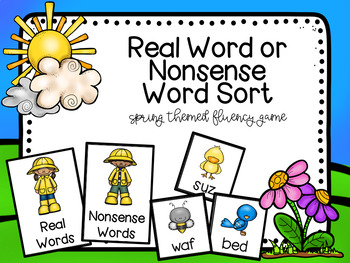 Real Word or Nonsense Word Spring Themed Sort