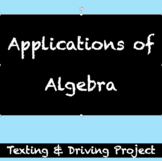 Real World Application - Algebra 1 - Texting and Driving Project