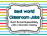 Real-World Classroom Jobs for a Classroom Economy EDITABLE