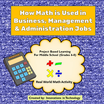 Real World Math - How Math is Used in Business, Management & Admin. Careers