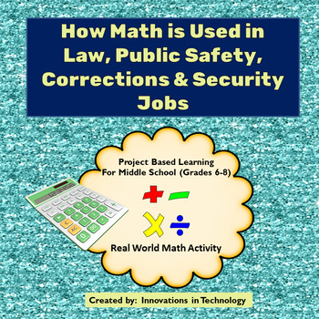 Real World Math - How Math is Used in Law & Public Safety Careers