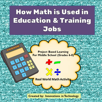 Real World Math - How Math is Used in Education & Training Careers