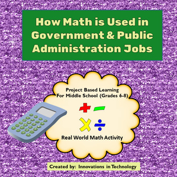 Real World Math - How Math is Used in Government & Public Administration Careers