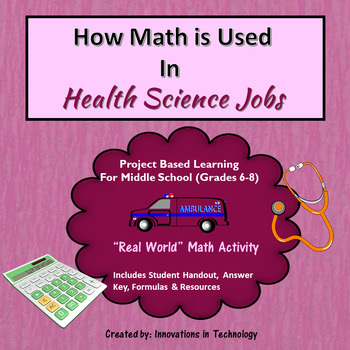 Real World Math - How Math is Used in Health Service & Medical Careers