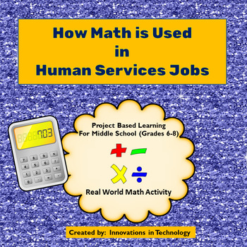 Real World Math - How Math is Used in Human Service Jobs