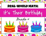 Real-World Math: It's Their Birthday - Grade 4 (NF.1, NF.2, NF.3)