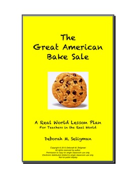 Real - World Math Problem: The Great American Bake Sale