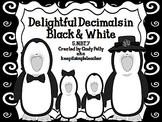 Delightful Decimals in Black & White:Real World Math Probl