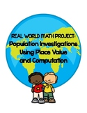Real World Place Value Math Project: Population Research