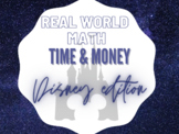 Real World Math - Time & Money - Disney World