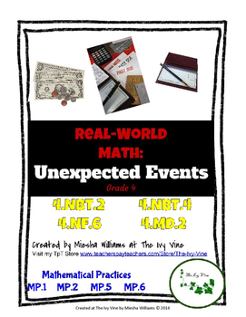 Real-World Math: Unexpected Events - Grade 4 (NBT.2, NBT.4, NF.6, MD.2)