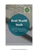 Real-World Math for Students Who ask WHY?!