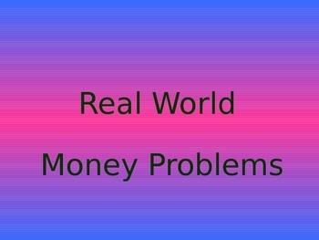 Real World Money Problems