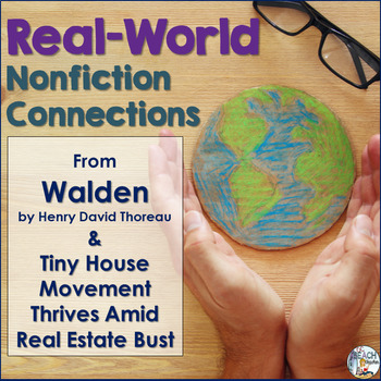 Nonfiction Connections: Thoreau's Walden & Tiny House News Article