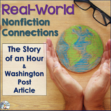 Nonfiction Connections: The Story of an Hour & Washington Post Article