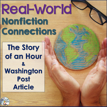 The Story of an Hour by Kate Chopin & Washington Post: Nonfiction Connections