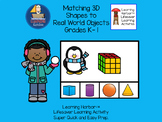 Real World Objects and 3D Shapes Matching Activity Grades Pre K - 1