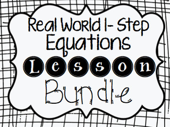 Real World One-Step Equations Lesson Bundle