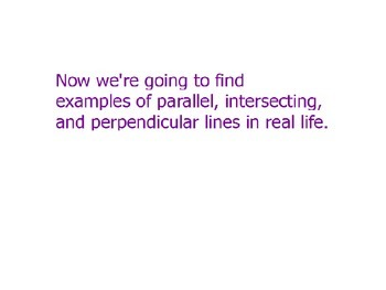 Real World Parallel and Perpendicular Lines PPT