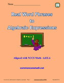 Real World Phrases to Algebraic Expressions - 6.EE.6