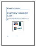 Real World Practice: Pharmacy Scavenger Hunt