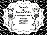 Decimals in Black & White!  Featuring Deci & Mollie 4.MD.2