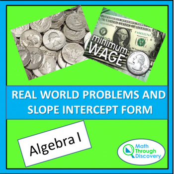 Real World Problems and the Slope-Intercept Form