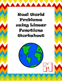 Real-World Problems using Linear Functions Worksheet
