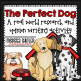 Dog Research and Opinion Writing