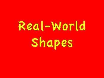 Real World Shapes