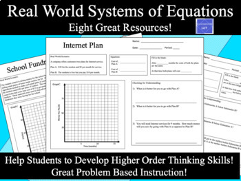 Real World:  Solving Systems of Equations Word Problems