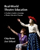 Real-World Theatre Education