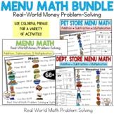 Real-World Word Problem Solving Bundle: Menu, Pet & Dept Store