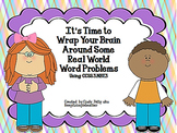 It's Time to Wrap Your Brain Around Some Real World Word Problems CCSS 3.NBT.3