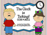 The Clock is Ticking: Real World Word Problems Using Elapsed Time CCSS 4.MD.2